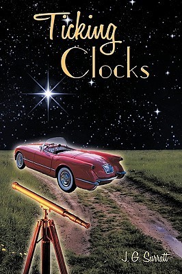 Ticking Clocks  by  J.G. Surratt