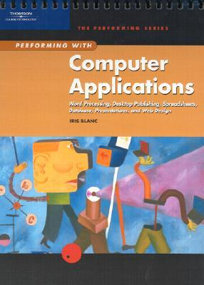 Word Processing to Desktop Publishing: Applications and Exercises Iris Blanc