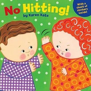 No Hitting! Karen  Katz