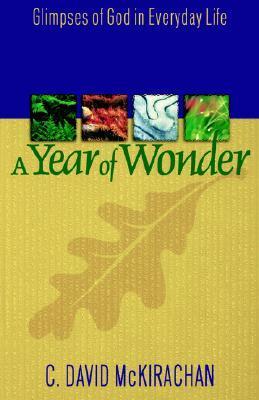 A Year of Wonder C. David McKirachan