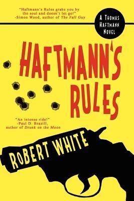 Haftmanns Rules  by  Robert  White
