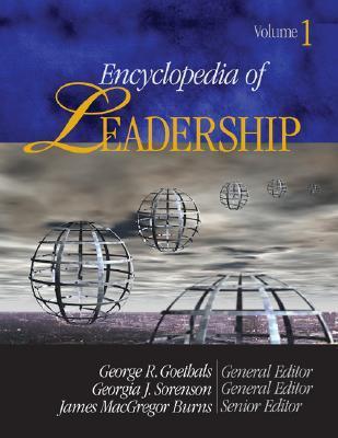 Encyclopedia of Leadership  by  George R. Goethals