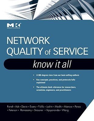 Network Quality of Service: Know It All Gerald R. Ash