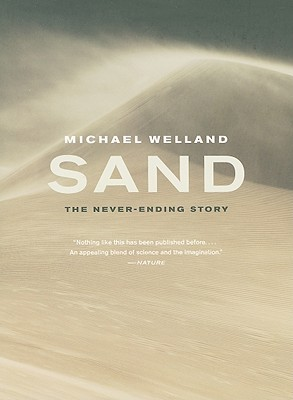 Sand: The Never-Ending Story  by  Michael Welland