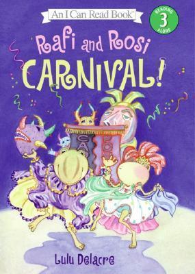 Rafi And Rosi: Carnival! Lulu Delacre