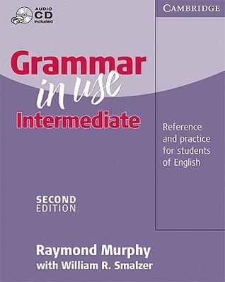 Grammar in Use Intermediate Without Answers: Reference and Practice for Intermediate Students of English [With CD]  by  Raymond Murphy