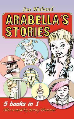 Arabellas Stories  by  Sue, Huband