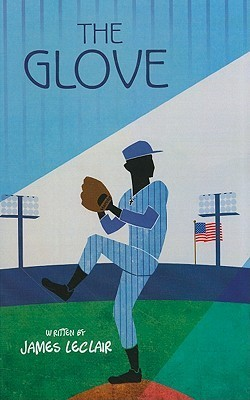 The Glove  by  James LeClair
