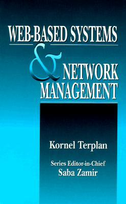 Web-Based Systems and Network Management  by  Kornel Terplan