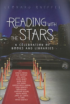 Reading with the Stars: A Celebration of Books and Libraries Leonard Kniffel
