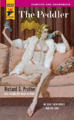 The Bawdy Beautiful and Other Exploits Richard S. Prather