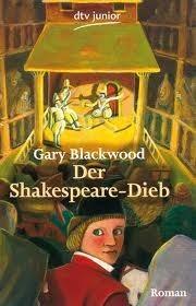 Der Shakespeare-Dieb  by  Gary L. Blackwood