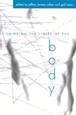 Thinking the Limits of the Body  by  Frank A. Thomas