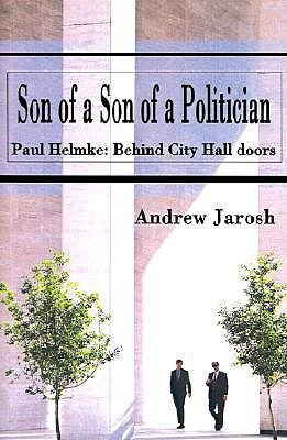 Son of a Son of a Politician  by  Andrew Jarosh