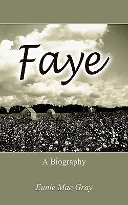 Faye Eunie Mae Gray