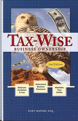 Tax-Wise Business Ownership Toby Mathis