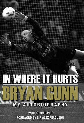 In Where It Hurts Bryan Gunn