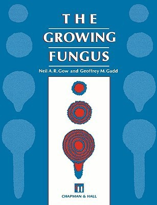The Growing Fungus  by  Neil A.R. Gow
