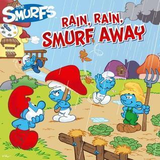 Rain, Rain, Smurf Away  by  Peyo