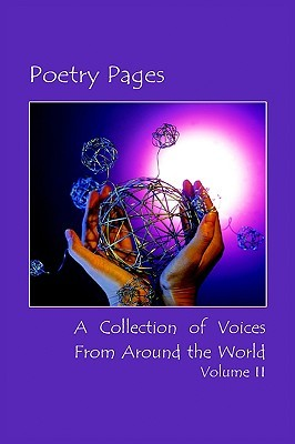 Poetry Pages: A Collection of Voices from Around the World Volume II Jera Web Creations