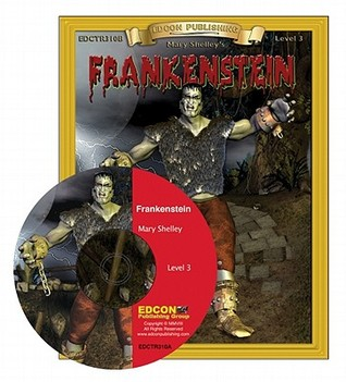 Frankenstein Read Along: Bring the Classics to Life Book and Audio CD Level 3 [With CD] Mary Shelley