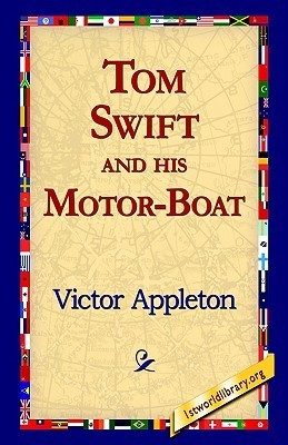 Tom Swift And His Motor Boat  by  Victor Appleton