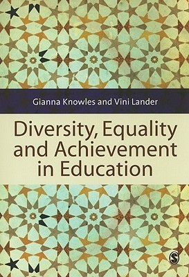 Diversity, Equality and Achievement in Education  by  Gianna Knowles