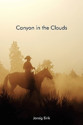 Canyon in the Clouds  by  Jonsig Eirik