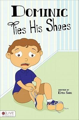 Dominic Ties His Shoes Etta Sare