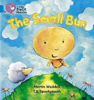 The Small Bun Martin Waddell