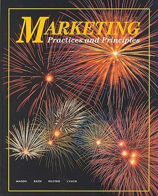 Marketing Practices and Principles, Student Edition McGraw-Hill Education