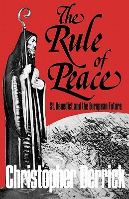 The Rule of Peace Christopher Derrick