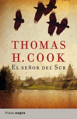El Señor del Sur Thomas H. Cook