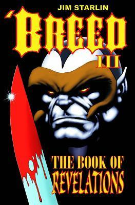 Breed III: The Book of Revelations  by  Jim Starlin