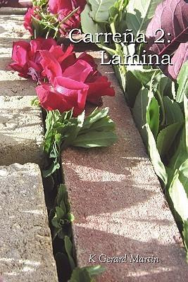 Carre a 2: Lamina  by  K. Gerard Martin