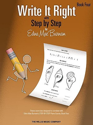 Write It Right with Step Step, Book Four by Edna Mae Burnam