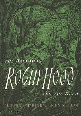 Ballad of Robin Hood and the Deer  by  John Gallas