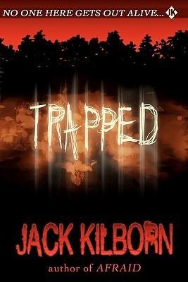 Trapped: A Novel of Terror Jack Kilborn