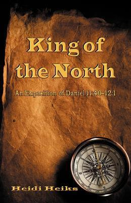 King of the North  by  Heidi Heiks