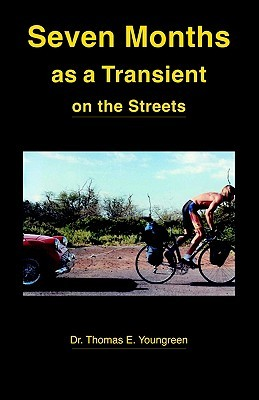 Seven Months as a Transient on the Streets Thomas E. Youngreen
