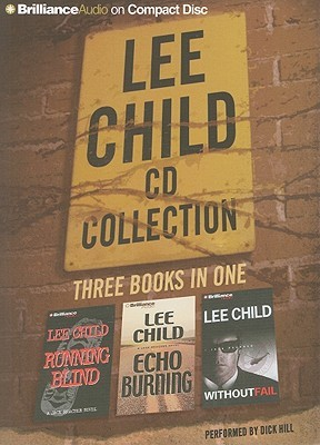 Lee Child CD Collection 2: Running Blind, Echo Burning, Without Fail  by  Lee Child