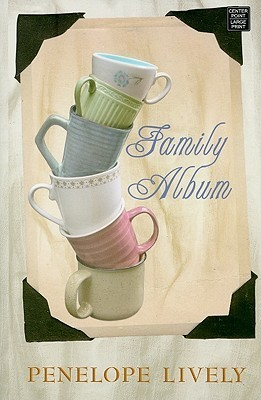 Family Album (Platinum Readers Circle Series)  by  Penelope Lively
