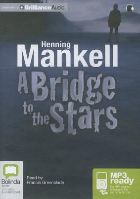 Bridge to the Stars, A Henning Mankell