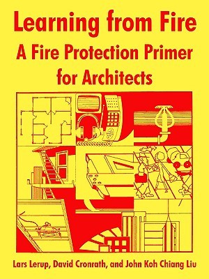 Learning from Fire: A Fire Protection Primer for Architects National Fire Prevention & Control Admin