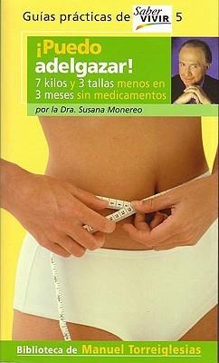 Puedo Adelgazar! / I Can Lose Weight!  by  Manuel Torreiglesias