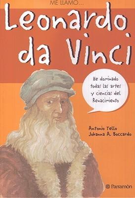 Me llamo... Leonardo da Vinci Antonio Tello