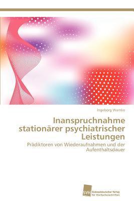 Inanspruchnahme Stationarer Psychiatrischer Leistungen Ingeborg Warnke