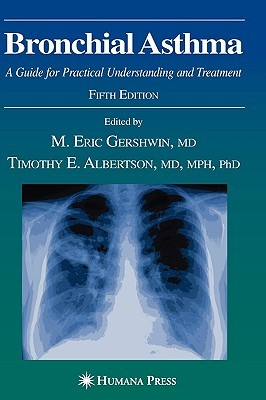 Bronchial Asthma: Principles of Diagnosis and Treatment M. Eric Gershwin