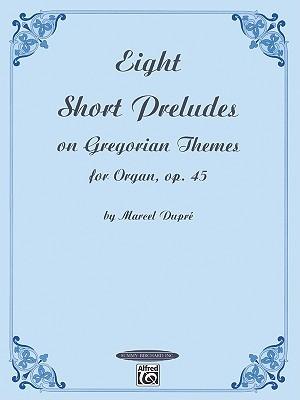 Sixteen Chorales (Le Tombeau de Titelouze): For Organ  by  Marcel Dupr