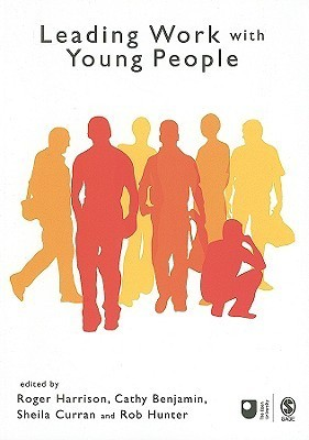 Leading Work with Young People  by  Roger Harrison
